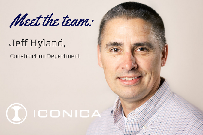 Meet The Team: Jeff Hyland, Construction Department